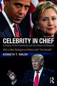 image of Celebrity in Chief, book by Kenneth T. Walsh