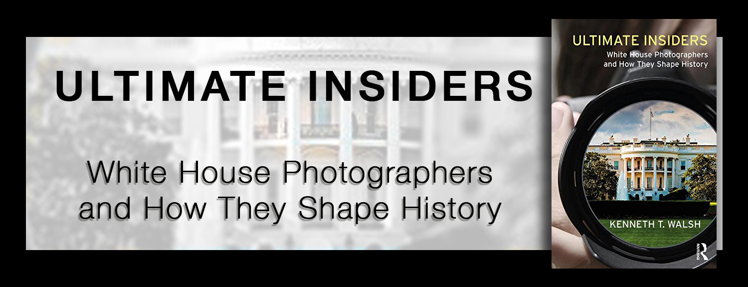 Ultimate Insiders: White House Photographers and How They Shape History by Kenneth T. Walsh photo ad