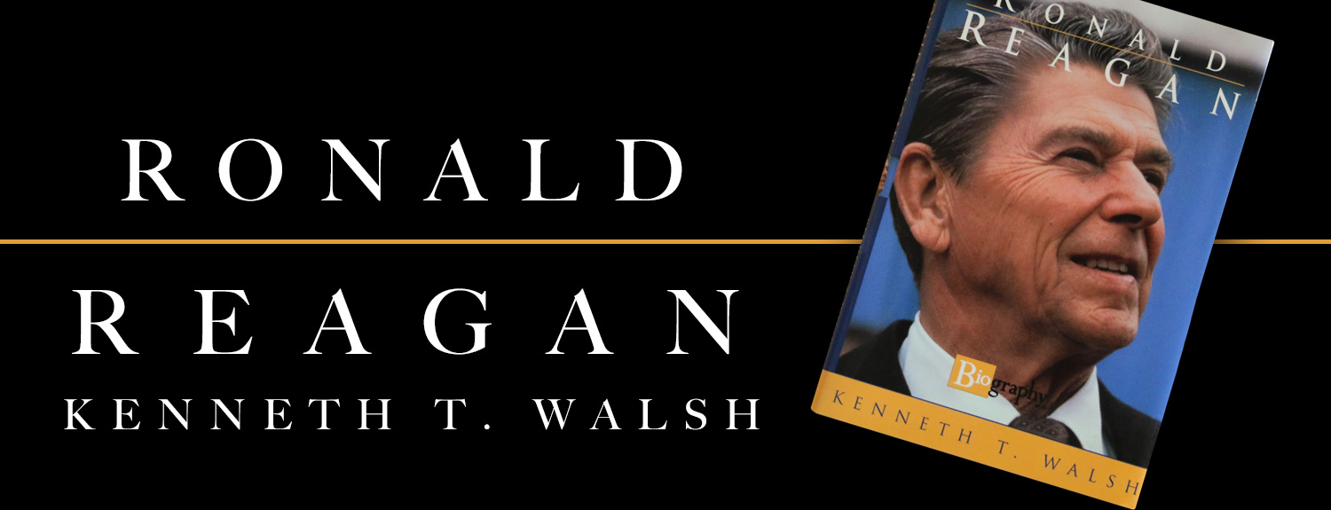 Ronald Reagan book by Kenneth T. Walsh